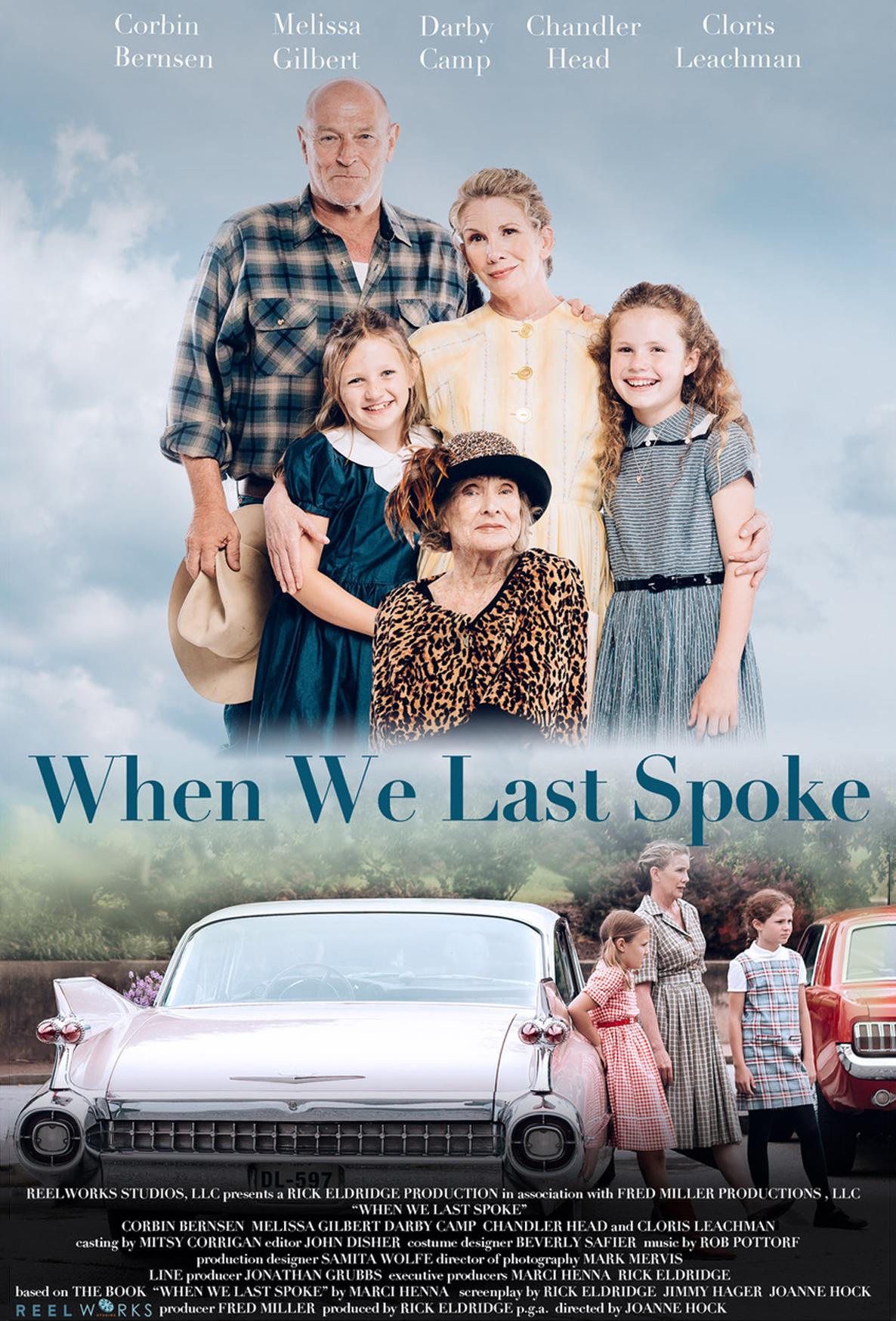 Joanne Hock, Joanne Hock Films, Director, When We Last Spoke, Cloris Leachman, Corbin Bernsen, Melissa Gilbert, Marci Henna
